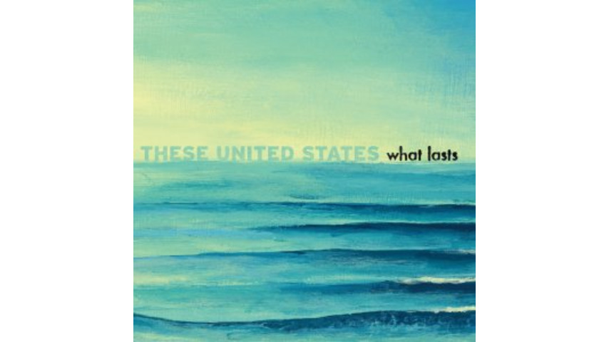 These United States <em>What Lasts</em>