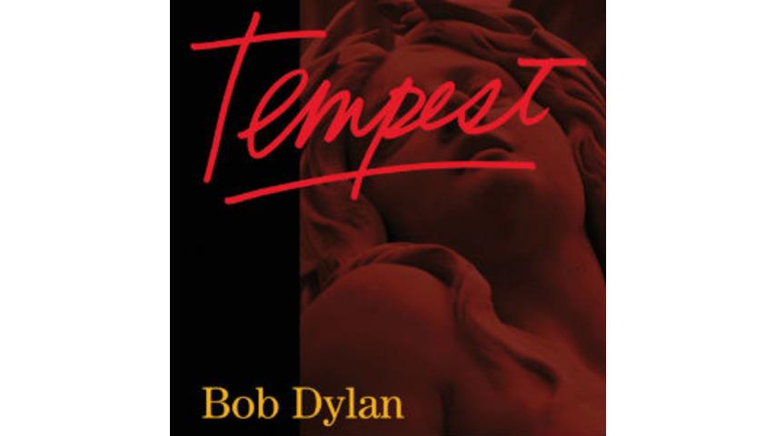 Bob Dylan: <i>Tempest</i>