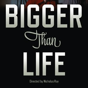 <i>Bigger Than Life</i> DVD Review