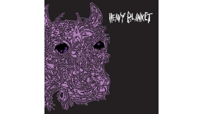 Heavy Blanket: <i>Heavy Blanket</i>