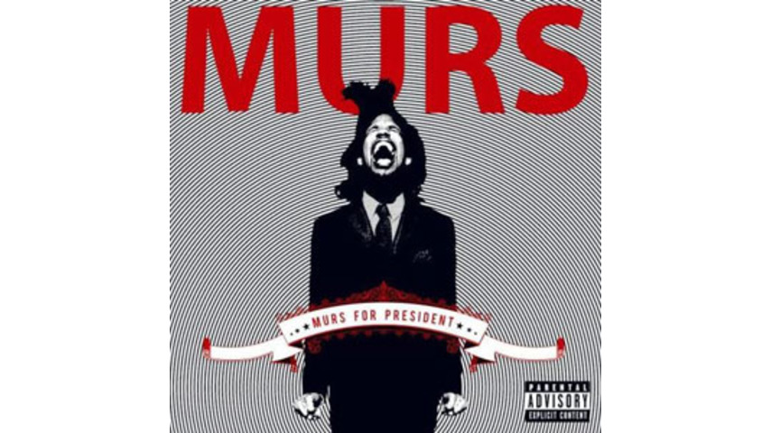 Murs: <em>Murs for President</em>