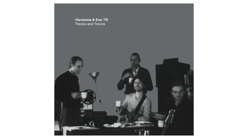 Harmonia & Eno '76: <em>Tracks and Traces</em>