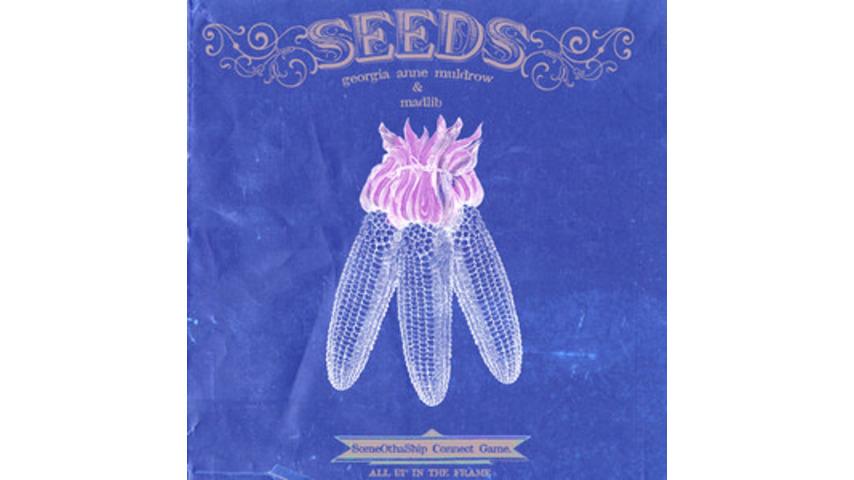 Georgia Anne Muldrow & Madlib: <i>Seeds</i>