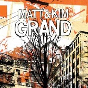 Matt and Kim: <em>Grand</em>