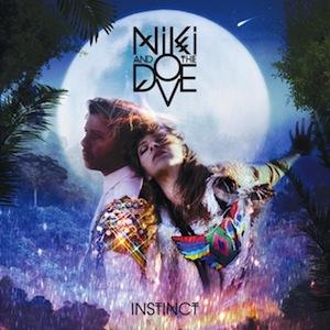 Niki & The Dove: <i>Instinct</i>