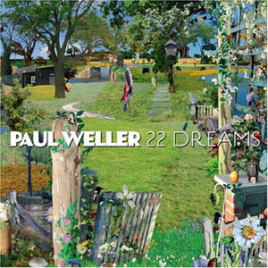 Paul Weller: <em>22 Dreams</em>