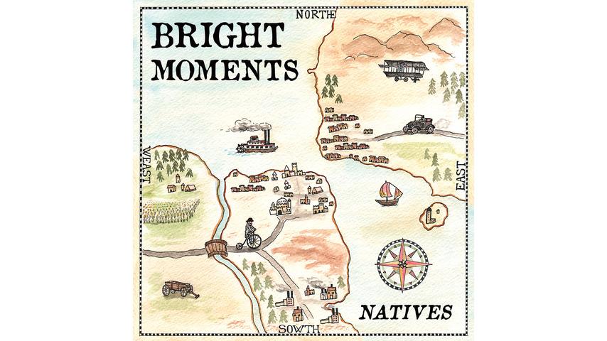 Bright Moments: <i>Natives</i>
