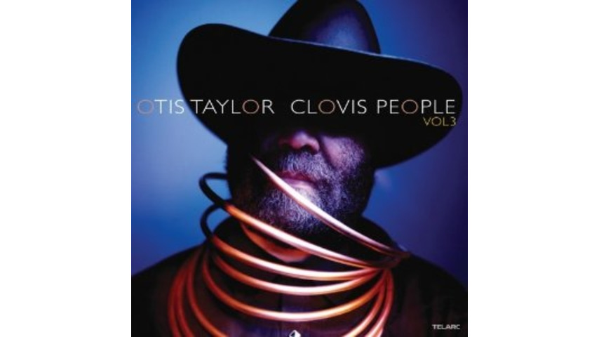 Otis Taylor: <em>Clovis People Vol. 3</em>
