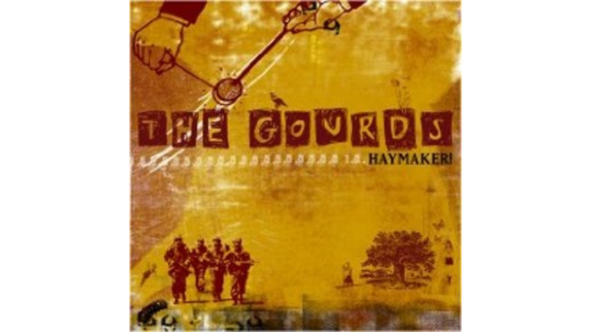 The Gourds: <em>Haymaker!</em>
