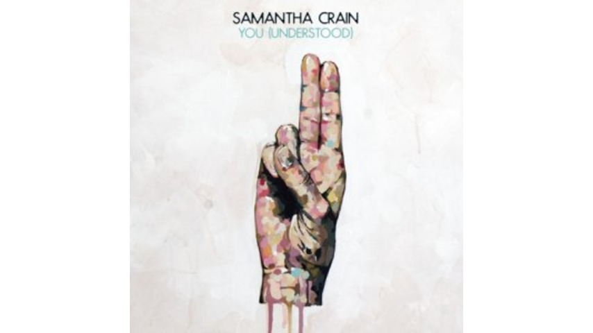 Samantha Crain: <em>You (Understood)</em>