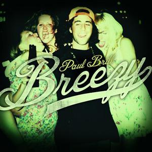 Paul Brill: <i>Breezy</i>