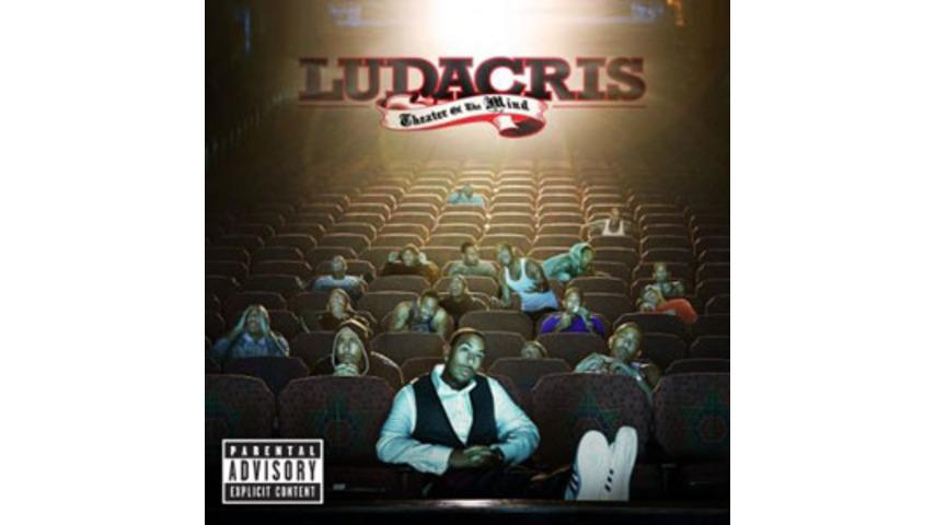 Ludacris: <em>Theater of the Mind</em>