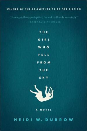 Heidi W. Durrow: <em>The Girl Who Fell From the Sky</em>