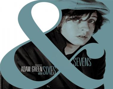 Adam Green: Sixes and Sevens
