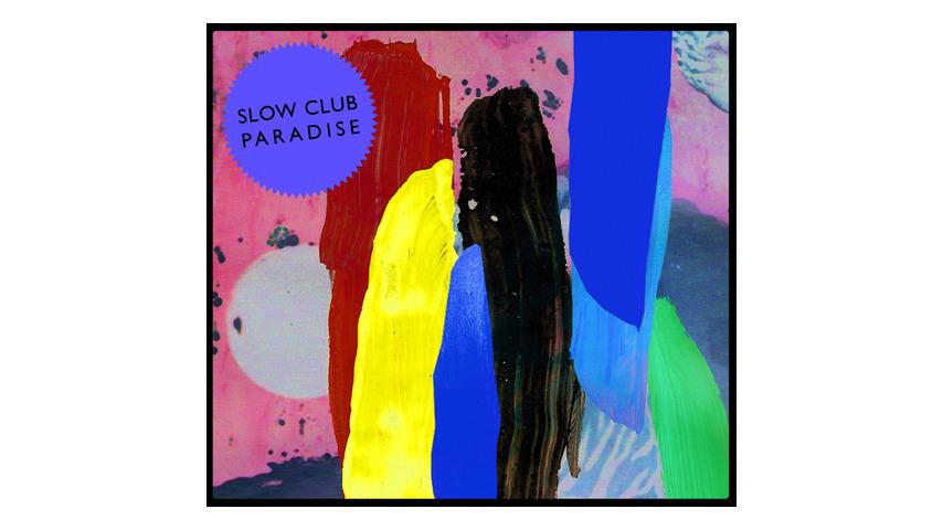 Slow Club: <i>Paradise</i>
