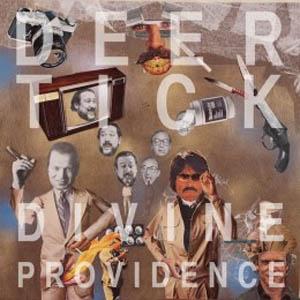 Deer Tick: <i>Divine Providence</i>