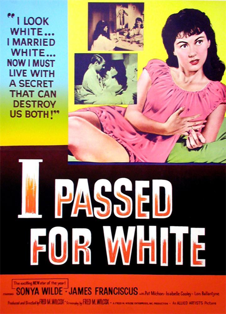 100-b-movie-posters i-passed-for-white-1960