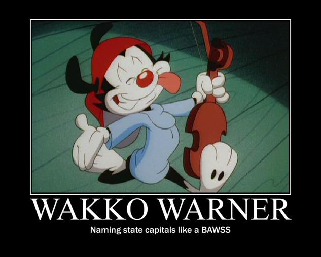 animaniacs-memes wakko-warner-motivational-by-discordantprincess-d629l16