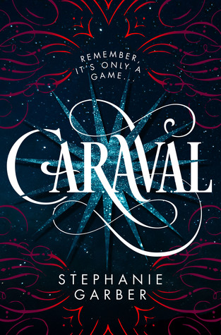 anticipated-ya-2017 caraval-stephanie-garber