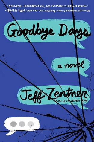 anticipated-ya-2017 goodbye-days-zentner