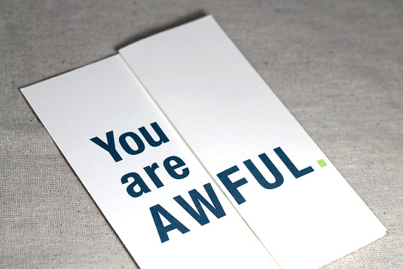 10 best worst cards for your loved ones design galleries paste awful greetings awful1 m4hsunfo