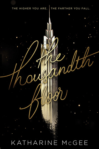 best-ya-aug-2016 the-thousandth-floor-mcgee