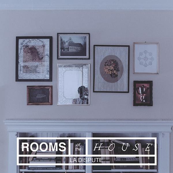 bestalbumcovers la-dispute-rooms-of-the-house