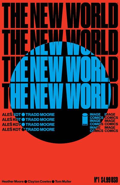 bestcomiccoversjuly2018 the-new-world--1-variant-coveer-art-by-tom-muller