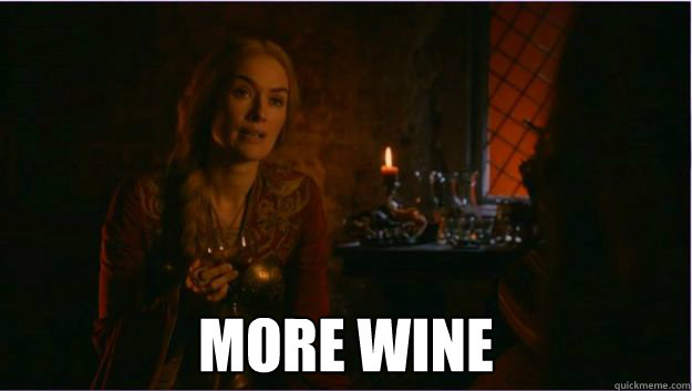 Why Does Cersei Drink So Much Wine