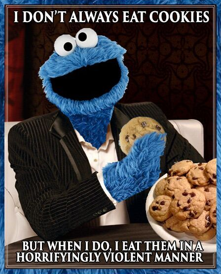 Feeling Meme-Ish: Sesame Street, Cookie Monster Edition ... Cookie Monster
