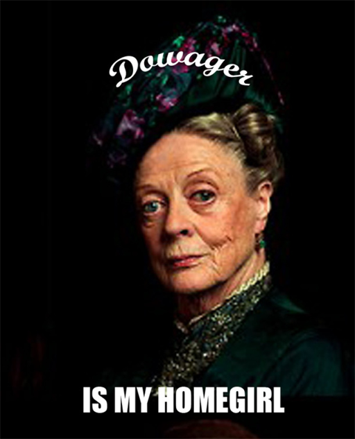 downton-abbey-memes dowager