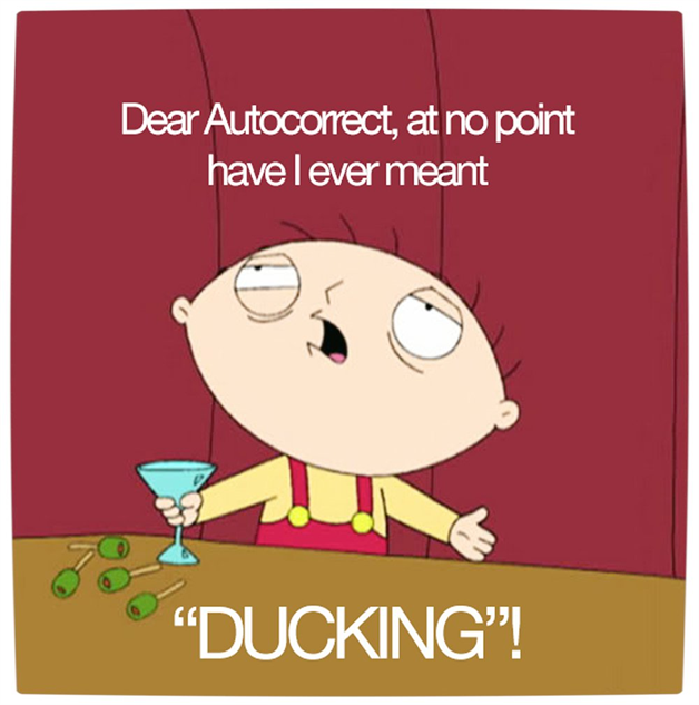 family-guy-memes vamers-humour-dear-autocorrect-ducking-full