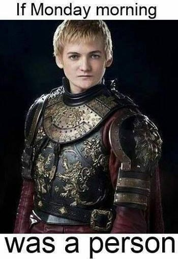 game-of-thrones-memes 28-memes-got-joffrey-monday-morning