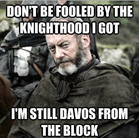 game-of-thrones-memes 29-memes-got-davos-from-the-block