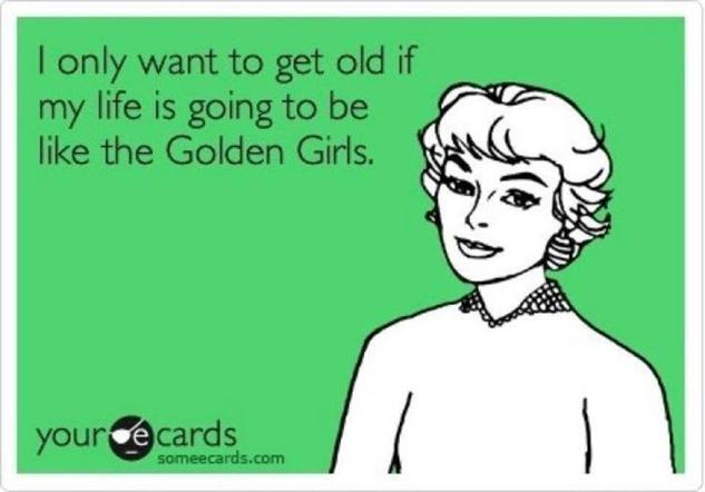 golden-girls-memes 9602380a1988a264e3297bd9ef2dc6b0