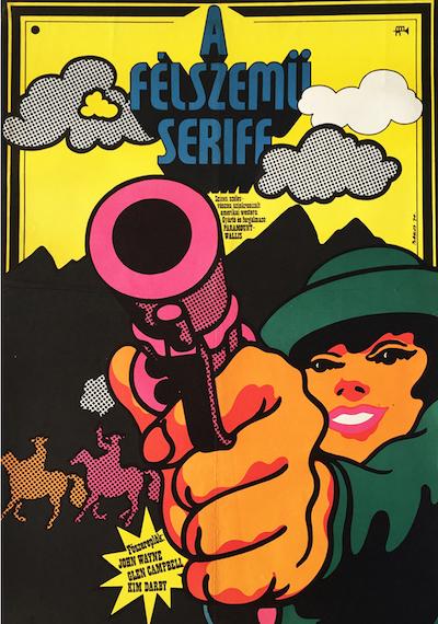 hungarian-movie-posters 9-true-grit-hungarian---artist-istvan-bakos