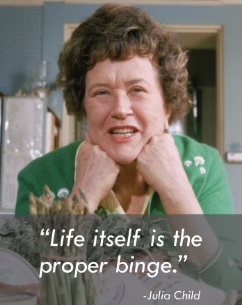 julia-child-memes binge-pinterest
