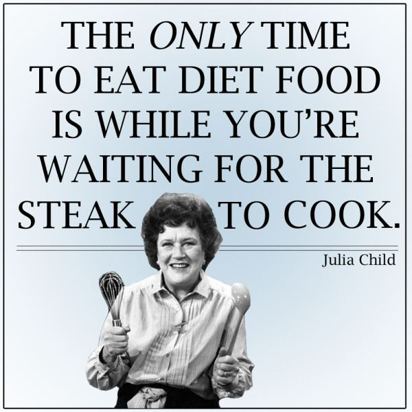 julia-child-memes diet-food-pinterest