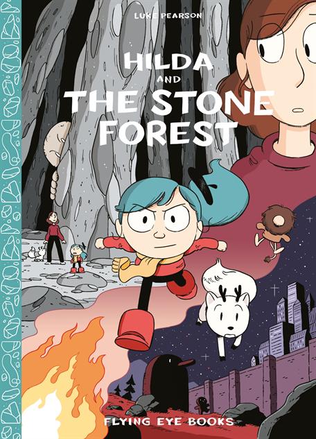 kidsbooks2016 hildaandthestoneforest-cover-print-rgb-e1468934446202