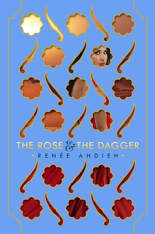 yabooks-april-2015 rose-and-the-dagger-ahdieh